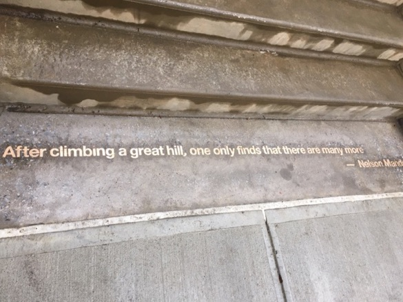 This Nelson Mandela quote really puts the climb in perspective.